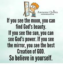 God\'s Beauty Quotes Best Of Awesome Quotes WwwAwesomequotes24ucom If You See The Moon You Can