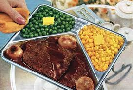 Classic Tv Dinners Midcentury Cuisine In All Its Bad Glory