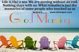Good Morning Moving On Quotes Best Of Good Morning Life Is Like A Sea Inspirational Quotes Pictures