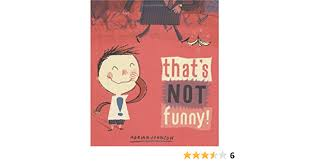 That's Not Funny!: Johnson, Adrian, Johnson, Adrian: 9781582349664:  Amazon.com: Books