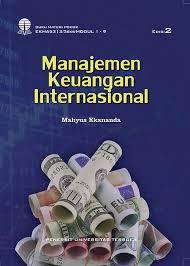 Pengertian, fungsi, tujuan, dan ruang lingkupnya. Ekma5313 Manajemen Keuangan Internasional Edisi 2 Perpustakaan Ut