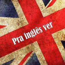 Blog Pra inglês ver - Home   Facebook