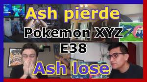 Reacciones del mundo: Ash pierde la final Kalos - Pokemon XYZ Episodio 38 -  YouTube