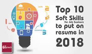 Top Skills On Resume Top 10 Soft Skills For Job Seekers To Put On Resume 2018