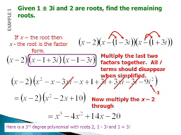 example the zeros of a third degree polynomial are 2 2 and