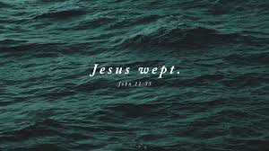 Image result for jesus wept images