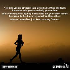 Pravs World Good Morning Quotes Best of Life Quotes About Moving On Life Quote Keep Moving Forward In Life
