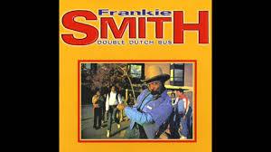 """Frankie Smith - Double Dutch Bus (Original 12"""" Mix)   Double dutch bus,  Frankie, Weird words"""