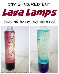 Diy 3 Ingredient Lava Lamps Inspired By Big Hero 6 Down Home