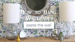 How to Hang Wallpaper: Paste the Wall ...