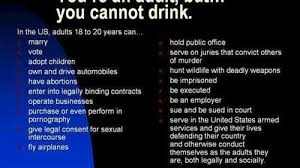 should the drinking age be lowered to or remain at  should the drinking age be lowered to 18