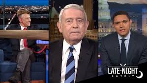 Late Night Lately Jon Stewart Dan Rather and Hosts Respond to. Late Night Lately Jon Stewart Dan Rather and Hosts Respond to Trump s First Days in Office Hollywood Reporter