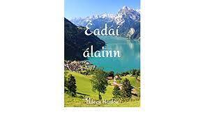 Éadaí álainn (Irish Edition) eBook: Hanlon, Aileen : Amazon.fr
