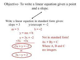 objective to write a linear equation given a point
