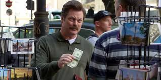 Image result for ron swanson american dollar
