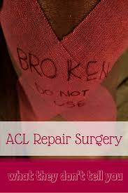 ACL Repair Surgery - What They Don't Tell You (and My Recovery ...