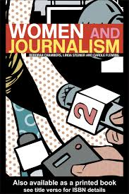 women and journalism women and journalismthis book offers a rich and comprehensive analysis of the roles
