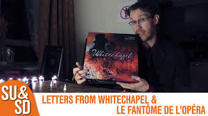 Letters From Whitechapel Le Fant Me De L Op Ra Shut Up Sit
