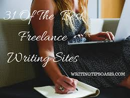 of the best lance writing sites writing tips oasis  lance writing jobs online