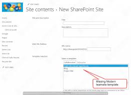 Sharepoint Team Site Template Sharepoint 2019 Modern Team Site Template Missing While