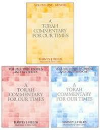 Torah Commentary for Our Times: Three-Volume Set: Harvey J. Fields, Giori  Carmi: 9780881232554: Amazon.com: Books