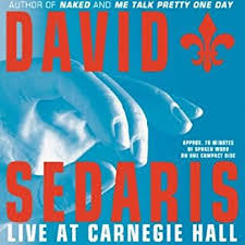 me talk pretty one day audiobook com david sedaris live at carnegie hall cover art
