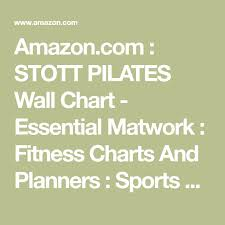 Pilates Wall Chart Amazon Com Stott Pilates Wall Chart Essential Matwork