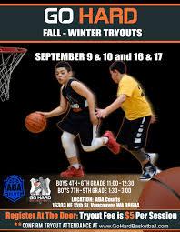 youth select basketball tryout flyers go hard basketball club aau basketball tryouts in vancouver wa go