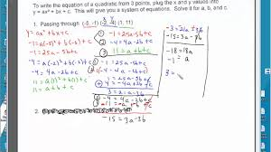 writing a quadratic equation given 3 points