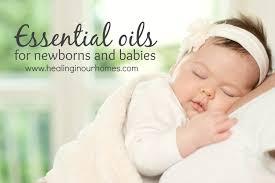 essential oils for newborns and es