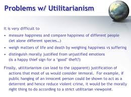 che fall engineering ethics instructor g ouml tz veser problems w utilitarianism it is very difficult to measure happiness and compare happiness of different