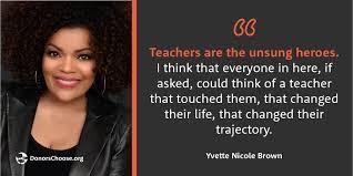 Taw17celeb Quotesyvette Nicole Brown 1 The Donorschoose Blog