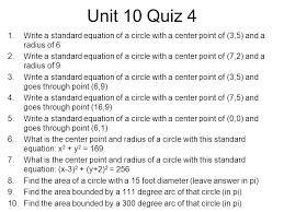 unit 10 quiz 4 write a standard equation of a circle with a center point of