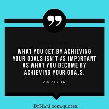 Achieve Goals Dr Mani Mesmerizing Achieving Goals Quotes