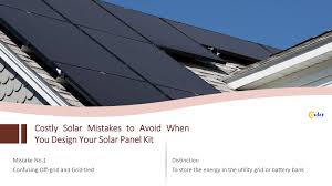 Off Grid Solar System Design 8 Costly Solar Mistakes To Avoid When Designing Your Home