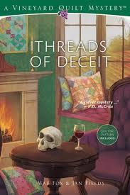 Amazon.com: Threads of Deceit (Vineyard Quilt Mysteries ... & Amazon.com: Threads of Deceit (Vineyard Quilt Mysteries) (9781573674775):  Mae Fox, Jan Fields: Books Adamdwight.com