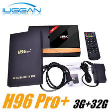 H96 Pro Plus Android TV Box Amlogic S912 TV Box Octa Core 3G 32G 2.4G  5.8GHz Wifi HDMI 4K BT4.1 Media Player PK X96 Tv Receiver Android Tv Box  Review From Iuggantech,