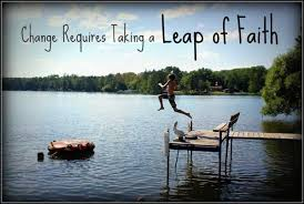 Leap Of Faith Quotes Extraordinary Faith Quotes Change Requires Taking A Leap Of Faith
