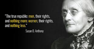 Womens Rights Quotes Awesome 48 Susan B Anthony Quotes To Make You Treasure Your Independence