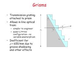 grisms transmission grating attached to prism
