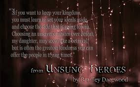 Quotes From The Book Unsung Heroes By Bradley Darewood