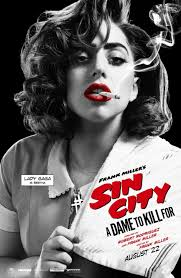 Lady Gaga poster for 'Sin City: A Dame To Kill For' | Sin city, Sin city  movie, Sin city 2