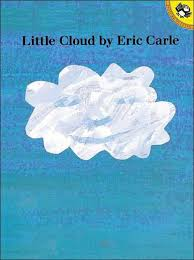 Small Picture Little Cloud by Eric Carle Paperback Barnes Noble