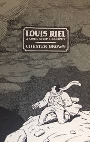 graphic novels ago art gallery of ontario original cover of louis riel a comic strip biography 2003