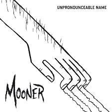 Unpronounceable Name EP | Mooner