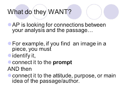 prose analysis essay for the ap language and composition exam  what do they want ap is looking for connections between your analysis and the passage