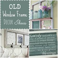 Old Window Frame Decor Couches And Cupcakes How To Use Old Window Frames In Decor