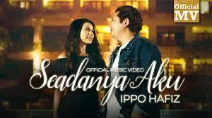 Ippo hafiz feat sheryl shazwanie. Ost Seadanya Aku Ippo Hafiz Seadanya Aku Official Music Video Youtube