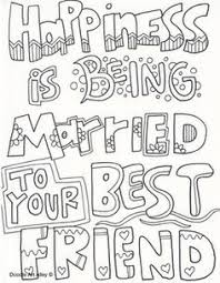 They are determined, courageous, compassionate, kind, respectful and honest. Happiness Is Being Married To Your Best Friend Wedding Coloring Pages Love Coloring Pages Quote Coloring Pages