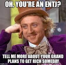 Wonka Meme ENTJ - Imgflip via Relatably.com